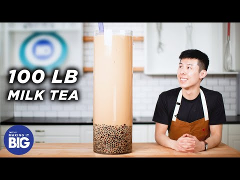 I Made A Giant 100-Pound Boba Milk Tea ?Tasty