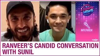Ranveer Singh's candid chat with Sunil Chhetri on lockdown, his journey, Deepika and his films - ZOOMDEKHO