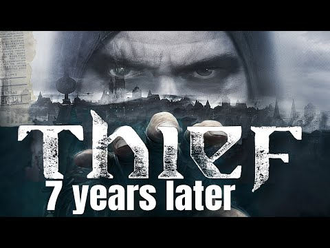 Thief: The Worst Game Of All Time | A Retrospective Review 7 Years Later