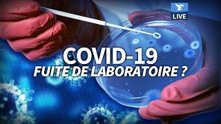 Le virus du Covid-19 s'est-il échappé d'un laboratoire