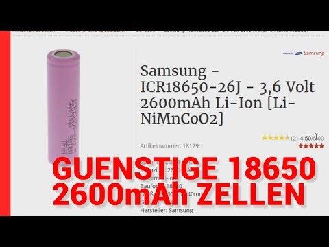 Günstige Zellen 1,58€ 2600mAh 18650 Zellen - Samsung - Panasonic - Sony