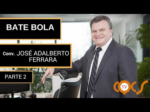 Imagem post: Bate Bola – José Adalberto Ferrara – Parte 2