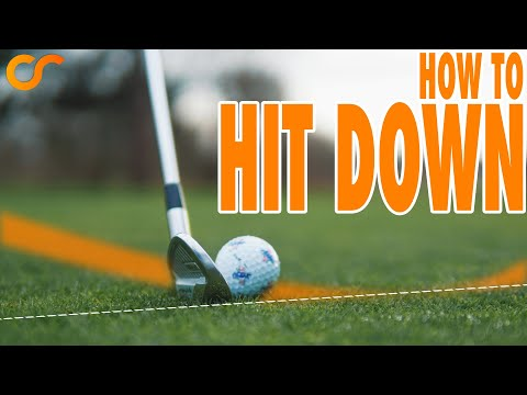 HOW TO HIT DOWN ON THE GOLF BALL - GOLF LESSON