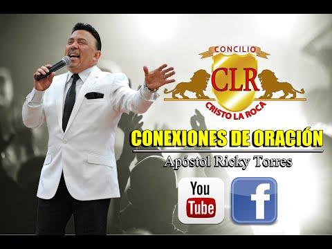 CONEXIONES DE ORACIÓN - Apóstol Ricky Torres
