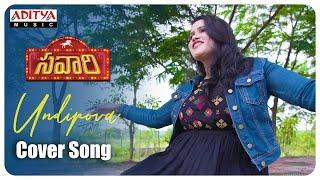Undipova Cover Song || Savaari Songs || Nandu || Karthikeye Kumara Swami || Aruna || Raju - ADITYAMUSIC