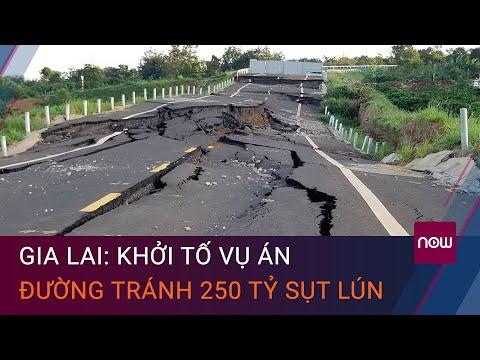 Gia Lai: Khởi tố vụ đường tránh 250 tỷ đồng vừa làm xong đã sụt lún   VTC Now