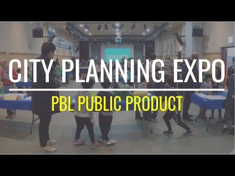 PBL Public Product: City Planning Expo