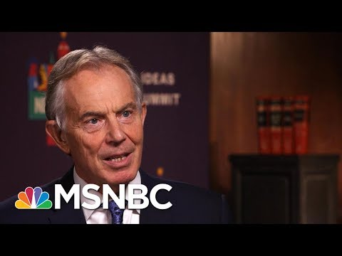 Former Prime Minister Tony Blair On Terror Attacks: 'You Need Rules, But Not Prejudices' | MSNBC