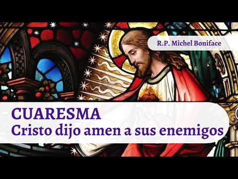 CUARESMA Cristo dijo amen a sus enemigos