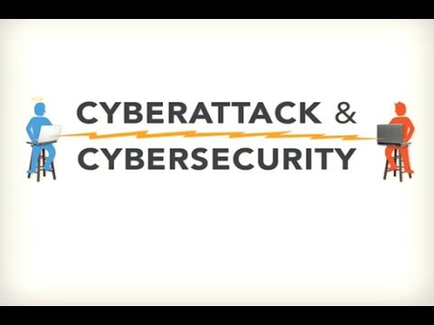Cyberattack and Cybersecurity