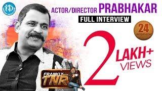 Prabhakar  Frankly With TNR