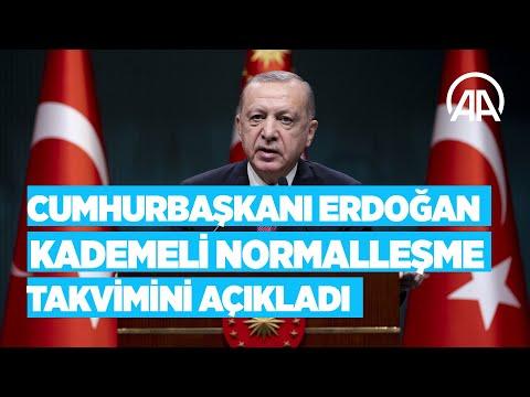 Cumhurbaşkanı Erdoğan, haziran ayına ilişkin kademeli normalleşme takvimini açıkladı