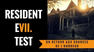 Vidéo-Test : Resident Evil 7 | Test & Analyse FR Version PS4 Pro | Si Je T'Attrape Je Te Tue...Survivrez Vous ?