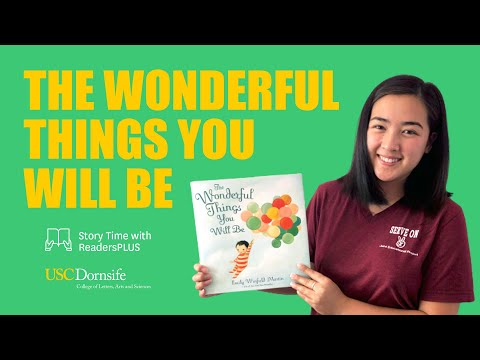 Story Time with ReadersPLUS: The Wonderful Things You Will Be