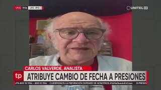 Valverde asegura que la presión obligó al TSE a modificar la fecha de las elecciones