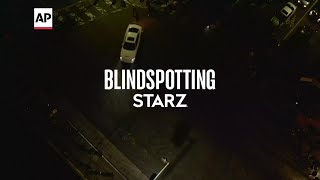 New Starz series 'Blindspotting' overcame pandemic 'hurdle'