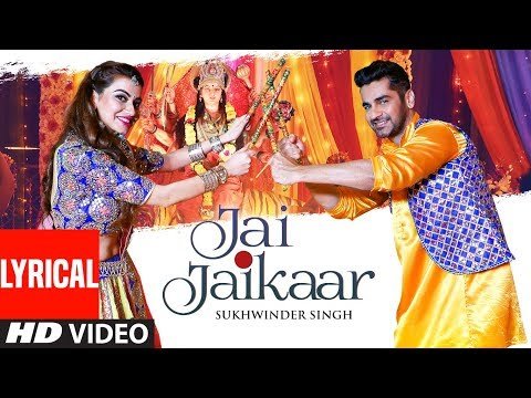 Lyrical: Jai Jaikaar | Sukhwinder Singh | Arjan Bajwa, Hritiqa Chheber | Murali Agarwal | Raaj A