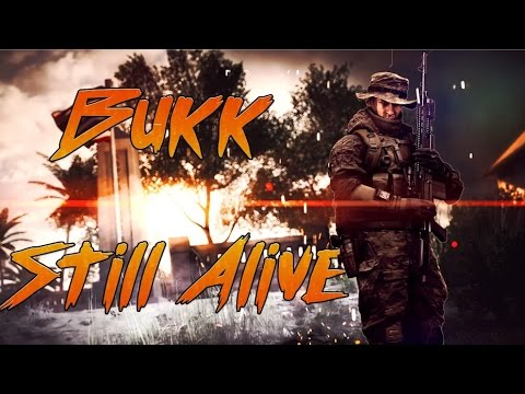[I4L] Battlefield 4 | Still Alive By Bukk | PC