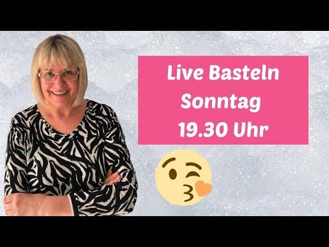 Live Basteln Sonntag 17.05 um 19.30 Uhr