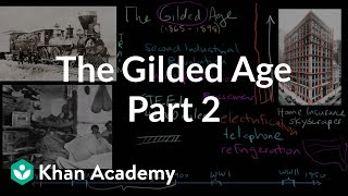 The Gilded Age part 2