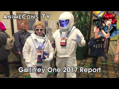 Gallifrey One 2017 Report - AnimeCons TV