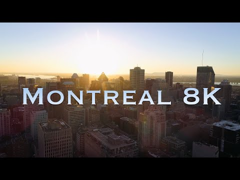 Montreal 8K