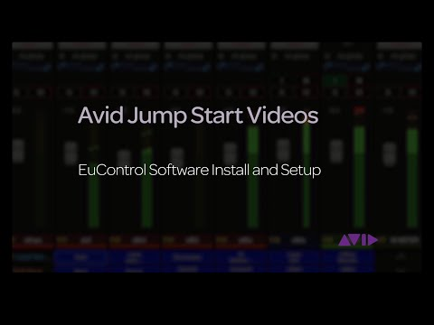 Avid Jump Start Video - EuControl Installation and Setup