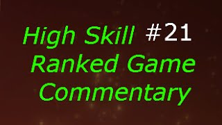 Dota 2 High Skill Ranked Game Commentary #21