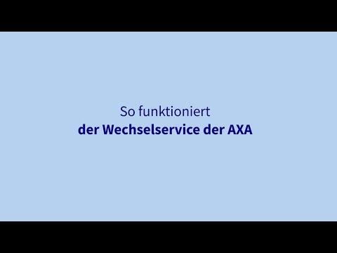 Einfach erklärt: So funktioniert der Wechselservice der AXA
