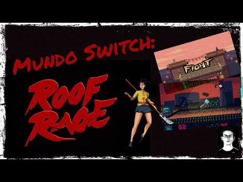 Mundo Switch: Roof Rage (Early Melon)