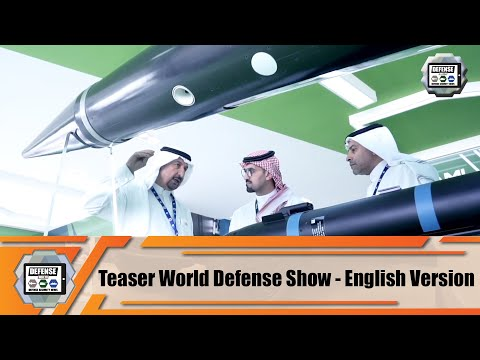 Teaser World Defense Show Saudi Arabia tri-services Land - Naval - Aviation exhibition March 2022