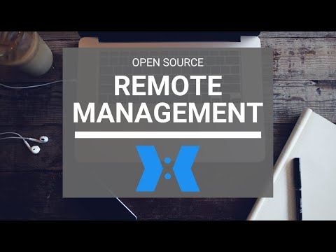 Open Source Remote Management! (Remotely!)
