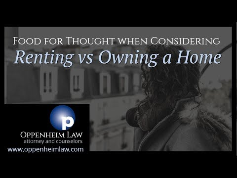 Food for Thought when Considering Renting vs  Owning a Home