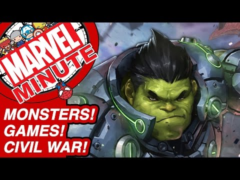 Monsters! Games! Civil War! - Marvel Minute 2017