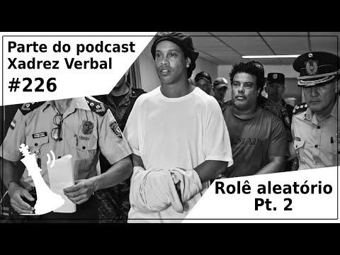 Rolê aleatório Pt.2 - Xadrez Verbal Podcast