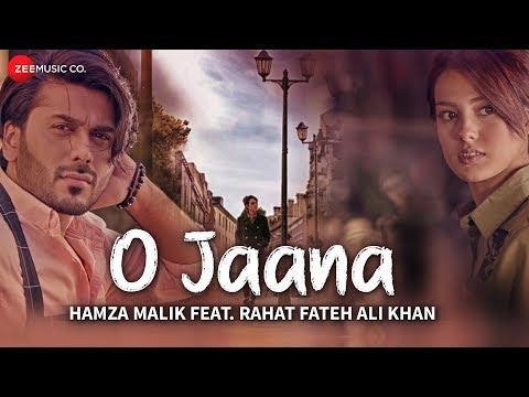 O JAANA LYRICS -  Hamza Malik Feat. Rahat Fateh Ali Khan | (Nahi lagda dil Dholna)