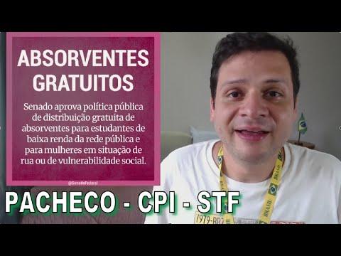 Absorventes gratuitos / MP do Bolsonaro é devolvida / CPI / STF