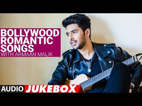 "Bollywood Romantic Songs With ""Armaan Malik Songs"" | Birthday Special |"" Audio Jukebox 2017"""