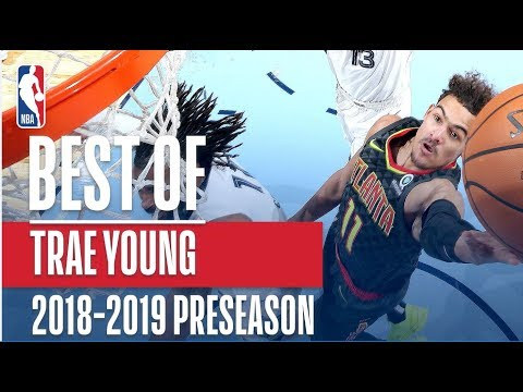 Best of Trae Young | 2018 NBA Preseason
