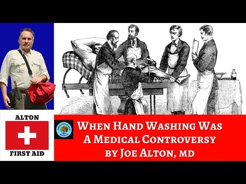 When Hand Washing Was A Medical Controversy By Dr. Alton