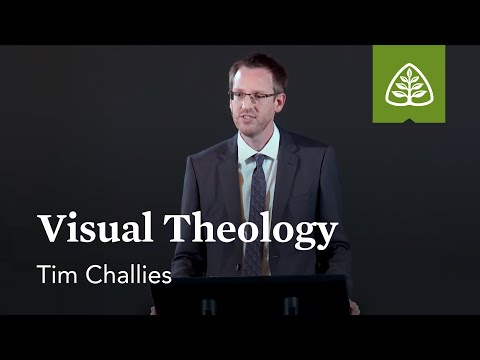 Tim Challies: Visual Theology