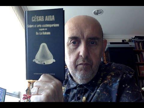 Vidéo de César Aira