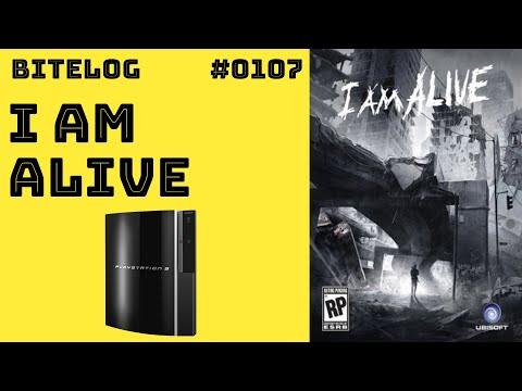 BITeLog 0107: I am Alive (PS3)