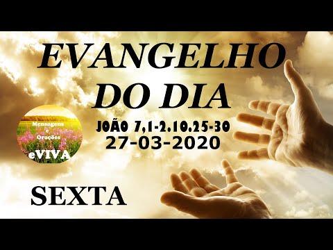 EVANGELHO DO DIA 27/03/2020 Narrado e Comentado - LITURGIA DIÁRIA - HOMILIA DIARIA HOJE