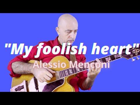 My foolish heart  | Alessio Menconi Guitar Solo