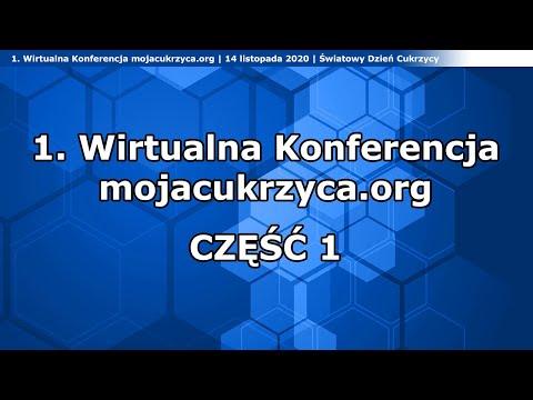 1. Wirtualna Konferencja mojacukrzyca.org - część 1