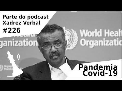 Pandemia Covid-19 - Xadrez Verbal Podcast