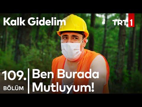 Mustafa Ali Bulundu - Kalk Gidelim 109. Bölüm