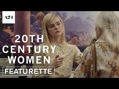 20th Century Women | A Time In My Life | Official Featurette HD | A24