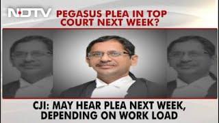Chief Justice Says Plea Seeking Pegasus Probe May Be Heard Next Week - NDTV